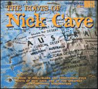Roots of Nick Cave von Various Artists