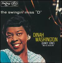 Swingin' Miss 'D' [2009 Bonus Tracks] von Dinah Washington