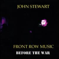 Front Row Music: Before the War von John Stewart