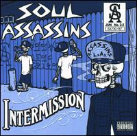 Muggs Presents the Soul Assassins, Intermission von Muggs