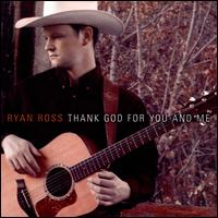 Thank God for You and Me von Ryan Ross
