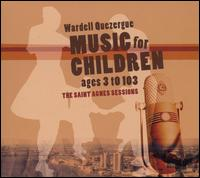 Music for Children Ages 3 to 103 von Wardell Quezergue