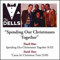 Spending Our Christmases Together von The Dells