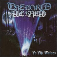 To the Wolves von The World We Knew