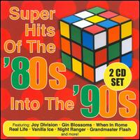 Super Hits of the '80s into the '90s von Various Artists