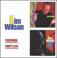 Tigerman/That's Life von Kim Wilson