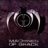 Machines of Grace von Machines of Grace