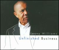 Unfinished Business von Lenny Williams