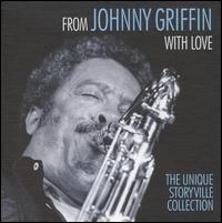 From Johnny Griffin with Love von Johnny Griffin