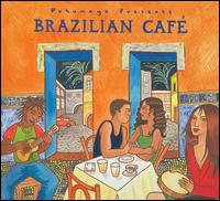Putumayo Presents: Brazilian Cafe von Various Artists