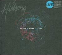 Faith + Hope + Love von Hillsong