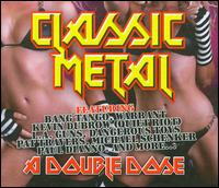 Classic Metal: A Double Dose von Various Artists