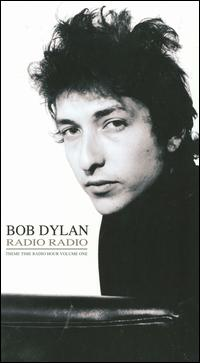 Radio Radio: Bob Dylan's Theme Time Radio Hour, Vol. 1 von Various Artists