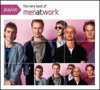 Playlist: The Very Best of Men at Work von Men at Work