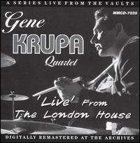 Live from the London House von Gene Krupa