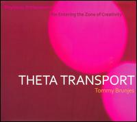 Theta Transport von Tommy Brunjes