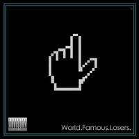 World Famous Losers von World Famous Losers