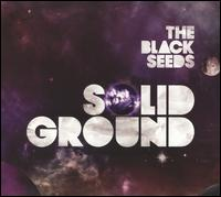 Solid Ground [Bonus Tracks] von The Black Seeds