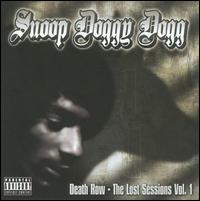 Death Row: The Lost Sessions, Vol. 1 von Snoop Dogg