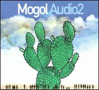 Mogol Audio 2 von Mogol Audio 2