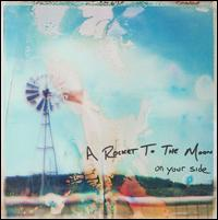 On Your Side von A Rocket to the Moon