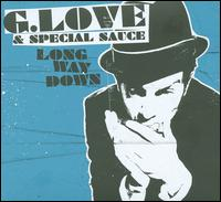 Long Way Down von G. Love & Special Sauce