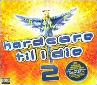Hardcore Til I Die, Vol. 2 [2009] von Various Artists