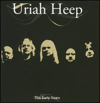 Early Years [IMV/Blueline] von Uriah Heep